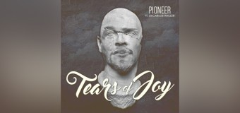 """Pioneer Releases """"Tears of Joy"""" Single and Video, Inspired by Rick Ross"""