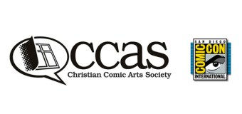 Christian Comic Arts Society to Deliver the Best In Talent, Themes, and Topical Discussions of Faith at Comic-Con International