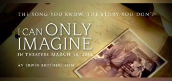"""I Can Only Imagine"" Film Acquired By Lionsgate and Roadside Attractions for March 2018"