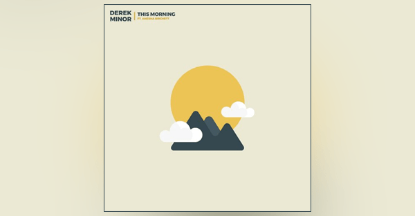 derek-minor-releases-morning-first-single-high-ep