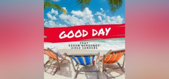"It's a ""Good Day"" With Dee Black, Jered Sanders, and Eshon Burgundy"
