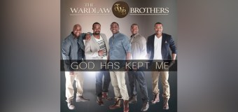 "The Wardlaw Brothers New Single ""God Has Kept Me"" Swiftly Climbs Gospel Radio Charts"