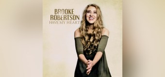 "Brooke Robertson's ""Have My Heart"" EP Due Out Jan. 5 (Video)"