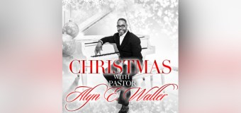 "Enon Tabernacle Baptist Church Visionary Offers Endearing Christmas Album, ""Christmas with Pastor Alyn E. Waller"""