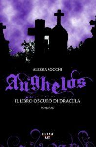 Un avvincente romanzo, tra vampirismo, leggenda e storia per Alessia Rocchi