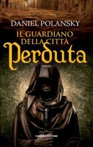 il_guardiano_della_citta_perduta_polanski_fanucci COVER