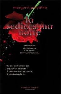 La sedicesima notte, lavoro romance-vampiresco di Margaret