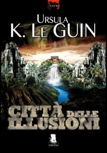 """""""La città delle illusioni"""", romanzo fantascientifico dalla forte componente introspettiva"""