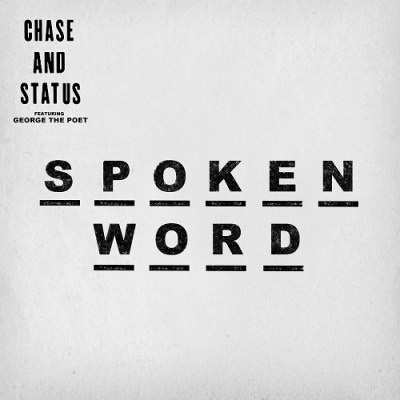 Chase-and-Status-George-The-Poet-Spoken-Word