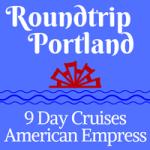 American Empress-Round Trip Portland Cruise