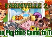 Farmville 2 The Pig that Came to Tea