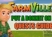 Farmville 2 Put a Bonnet On It Quests