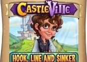 Castleville Hook Line and Sinker