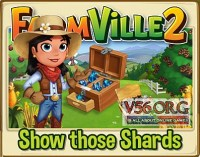Farmville 2: Show those Shards Guide