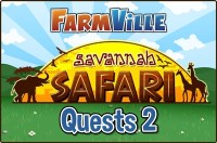 Farmville: Savannah Safari Quests 2