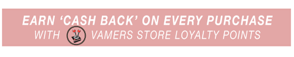 Vamers Store - Promotional - Vamers Store Loyalty Points - Earn Cash Back on Every Purchase