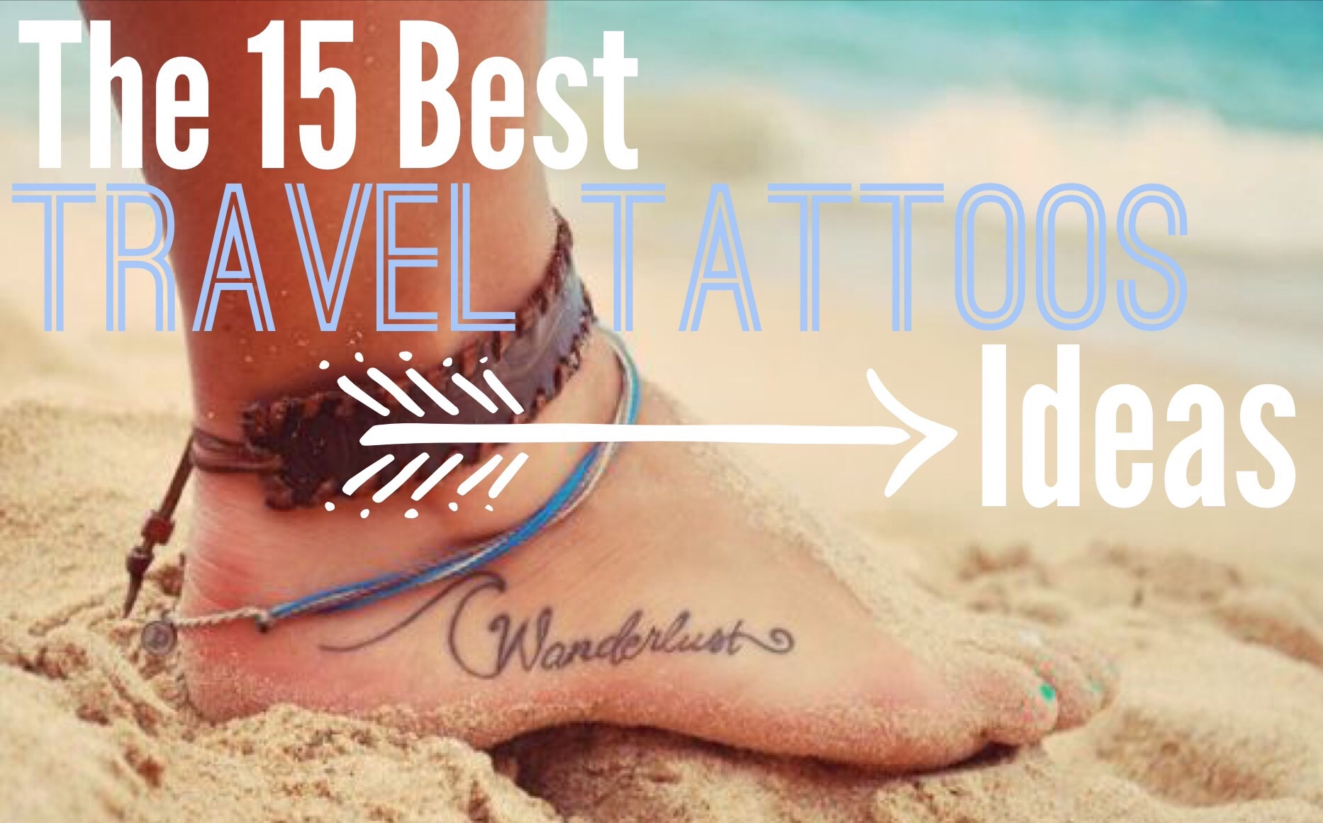 The 15 Best Travel Tattoos Ideas: vanillaskydreaming.com/the-15-best-travel-tattoos-ideas