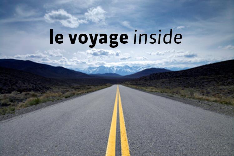 Le voyage inside