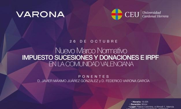 VARONA Y EL CEU ANALIZARÁN LOS CAMBIOS EN EL RÉGIMEN FISCAL AUTONÓMICO DE LAS DONACIONES Y LAS SUCESIONES