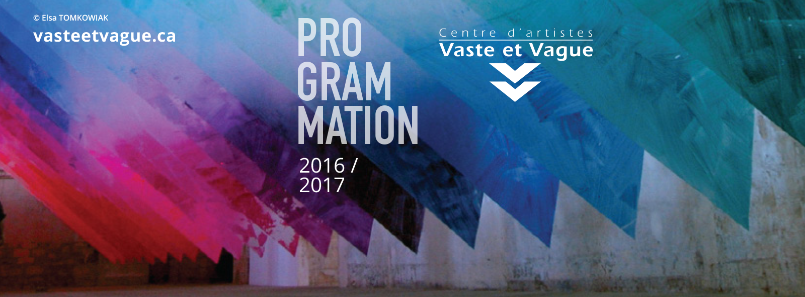 PROGRAMMATION 2016-2017 Centre d'artistes vaste et Vague