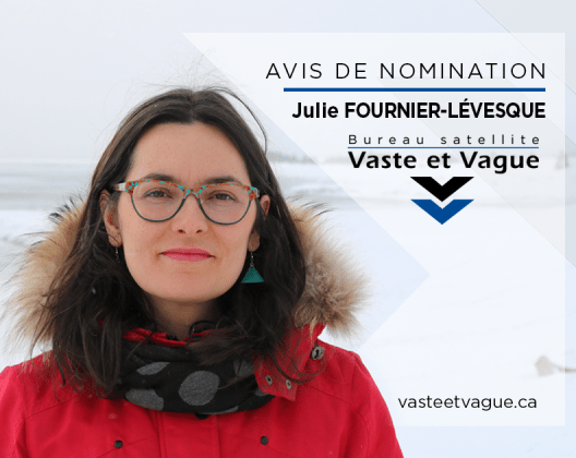 Julie Fournier Levesque Nomination Vaste et Vague Satellite Barachois Perce