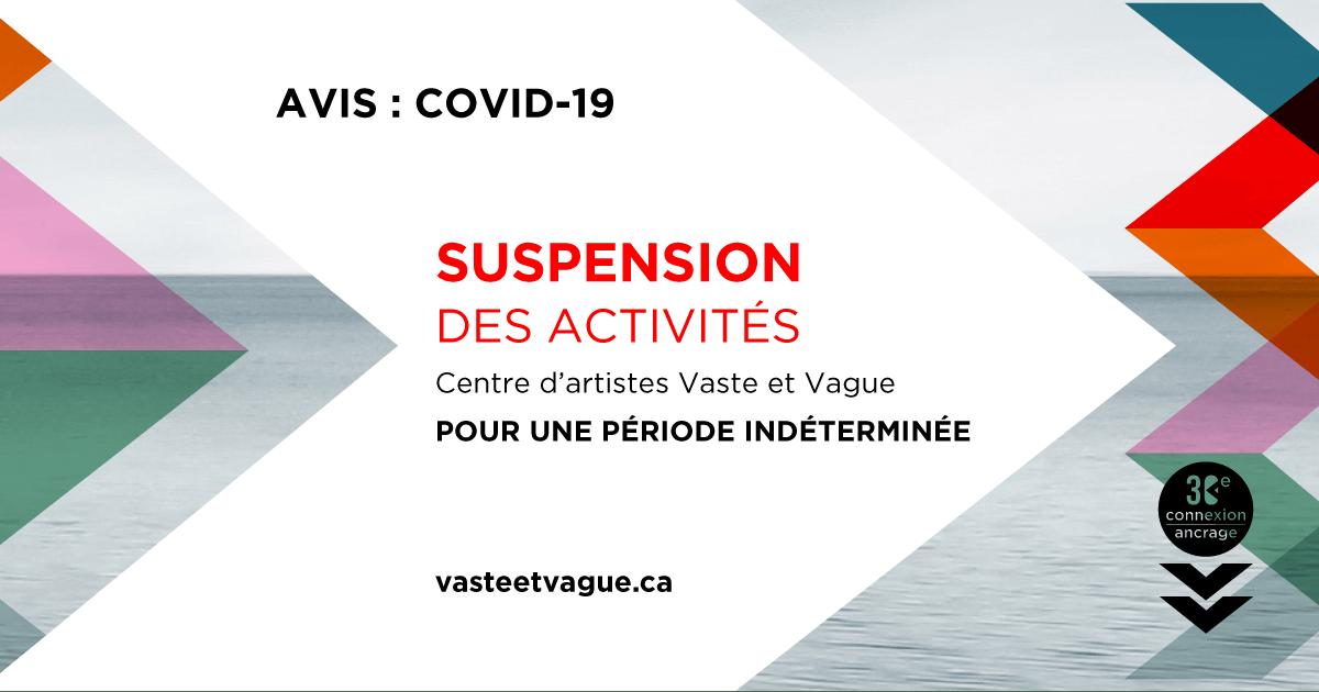 AVIS : COVID-19 | Suspension des activités