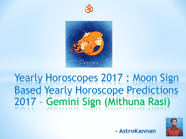 Yearly Horoscopes 2017 | 2017 Gemini HOROSCOPE / 2017 Mithuna HOROSCOPE | 2017 New Year Rasi Palangal Mithuna Rasi