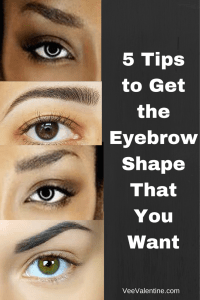 5 Tips to Get the Eyebrow Shape That You