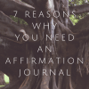 why you need an affirmation journal
