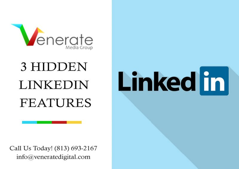 3 Hidden LinkedIn Features