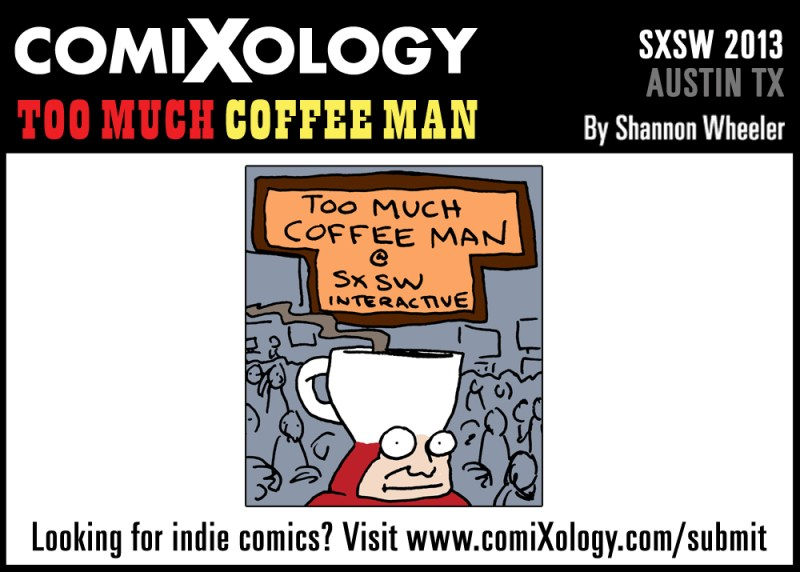 2013_03_10_TooMuchCoffee_SXSW_comic_05