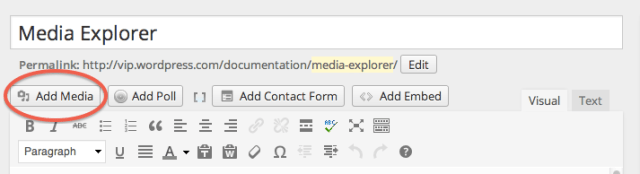 The Media Explorer can be found right inside your WordPress dashboard.