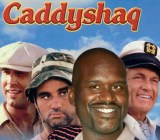 CaddyShaq