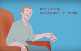 Reed Hastings, in an animated video produced by Foundation Capital.