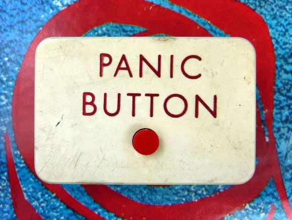 Press here to panic.
