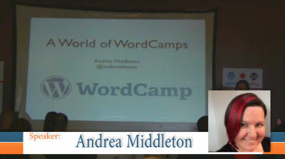 Andrea Middleton: A World of WordCamps