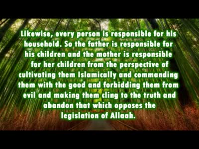 Directing the Fathers to give Importance to Raising the Children Islamically –  Shaykh Bin Baz