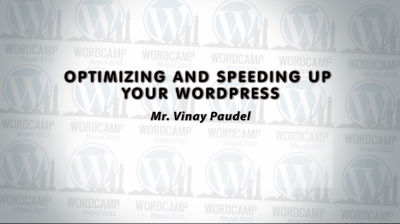Vinay Paudel: Optimizing and Speeding up a WordPress Site