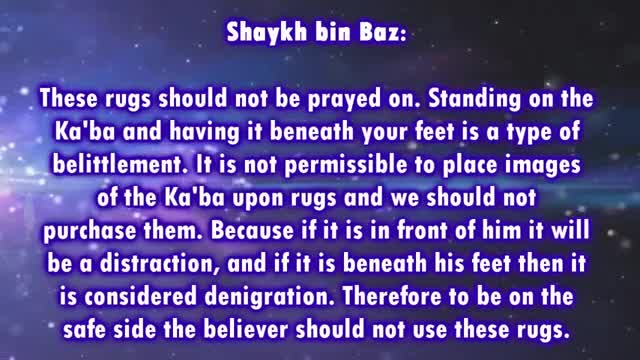 Praying on a rug which contains a picture of the Ka'ba on it – Shaykh Abdul-Azeez Bin Baz