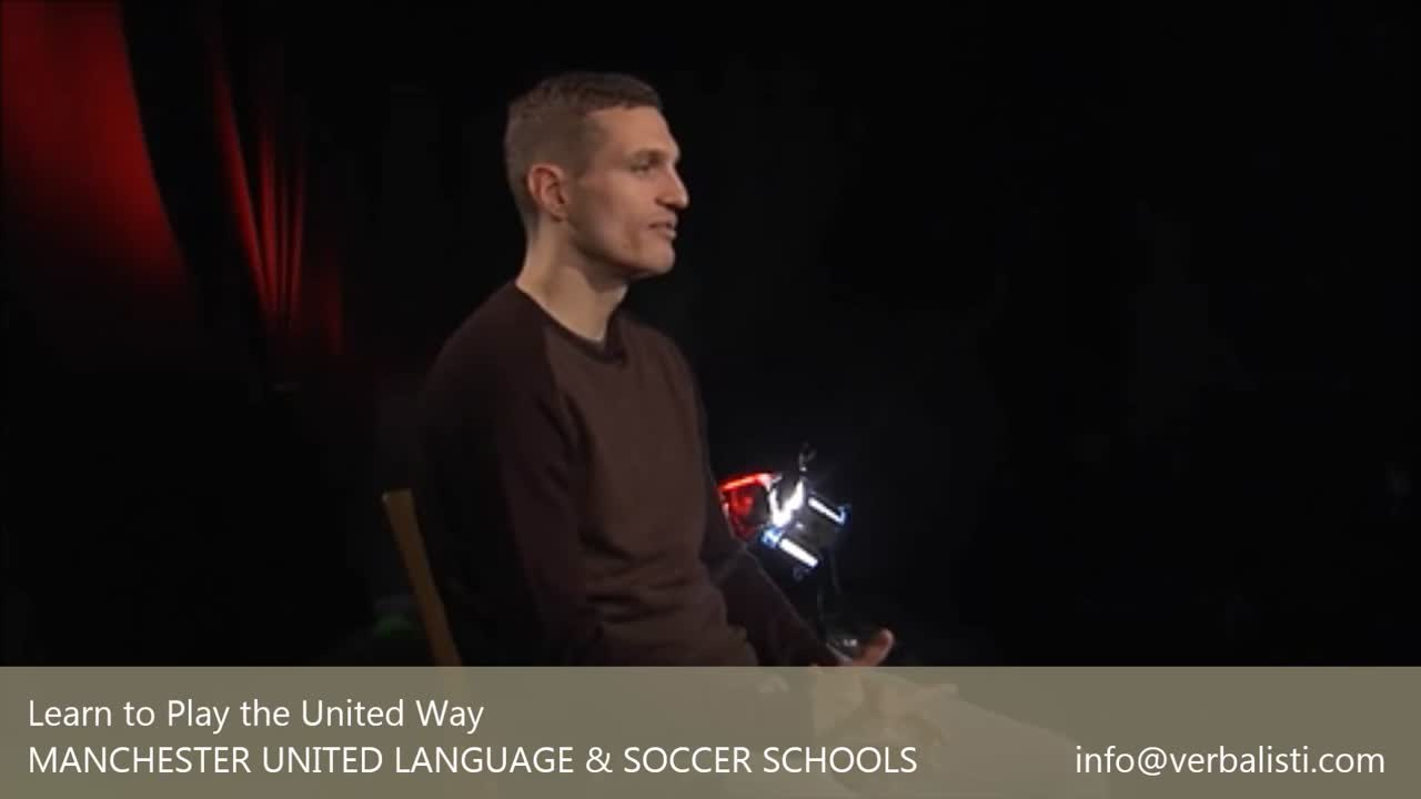 Manchester United Language and Soccer Schools with Verbalisti, interview Nemanja Vidic
