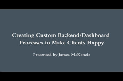 WC Toronto 2011 &#8211; Custom Dashboard Processes to Make Clients Happy