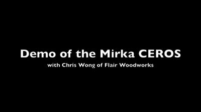 Demo of the Mirka CEROS