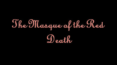 The Masque of the Red Death – November 4, 2000