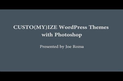 WC Toronto 2011 – Custo(my)ze WordPress Themes with Photoshop