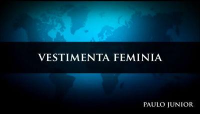 Pr. Paulo Junior – Vestimenta Feminina