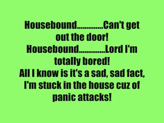 Housebound