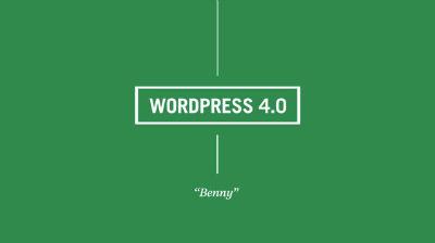 "Introducing WordPress 4.0 ""Benny"""