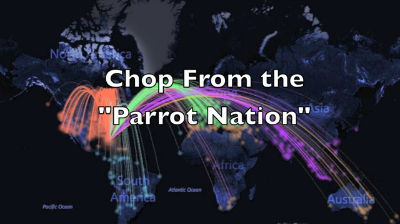 Chop From the Parrot Nation
