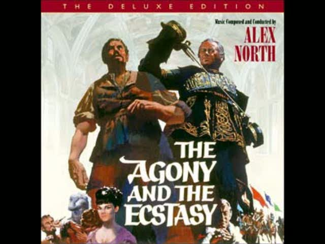 Alex North – The Agony and the Ecstasy – Main Title