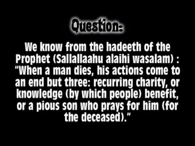 What benefits a person after he dies ? – Shaikh Al-Ghudayaan